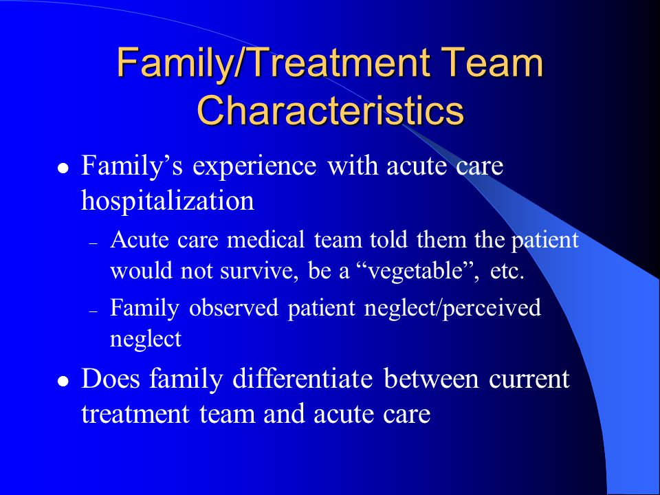 Family/Treatment Team Characteristics
