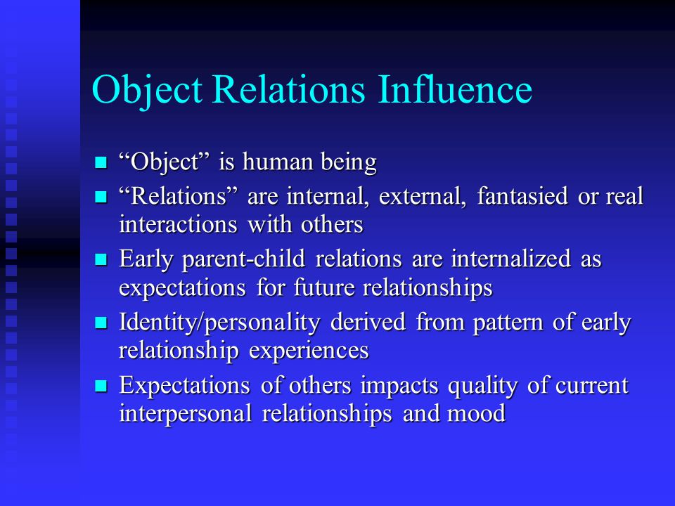Object Relations Influence