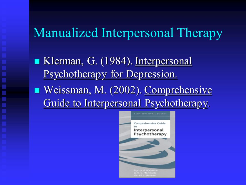 Manualized Interpersonal Therapy