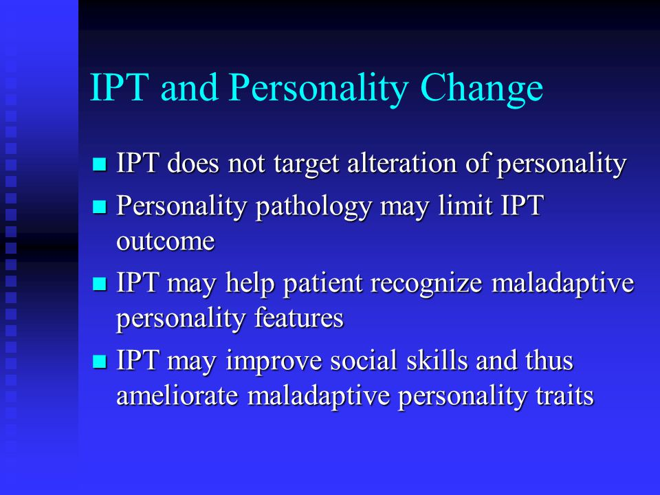 IPT and Personality Change