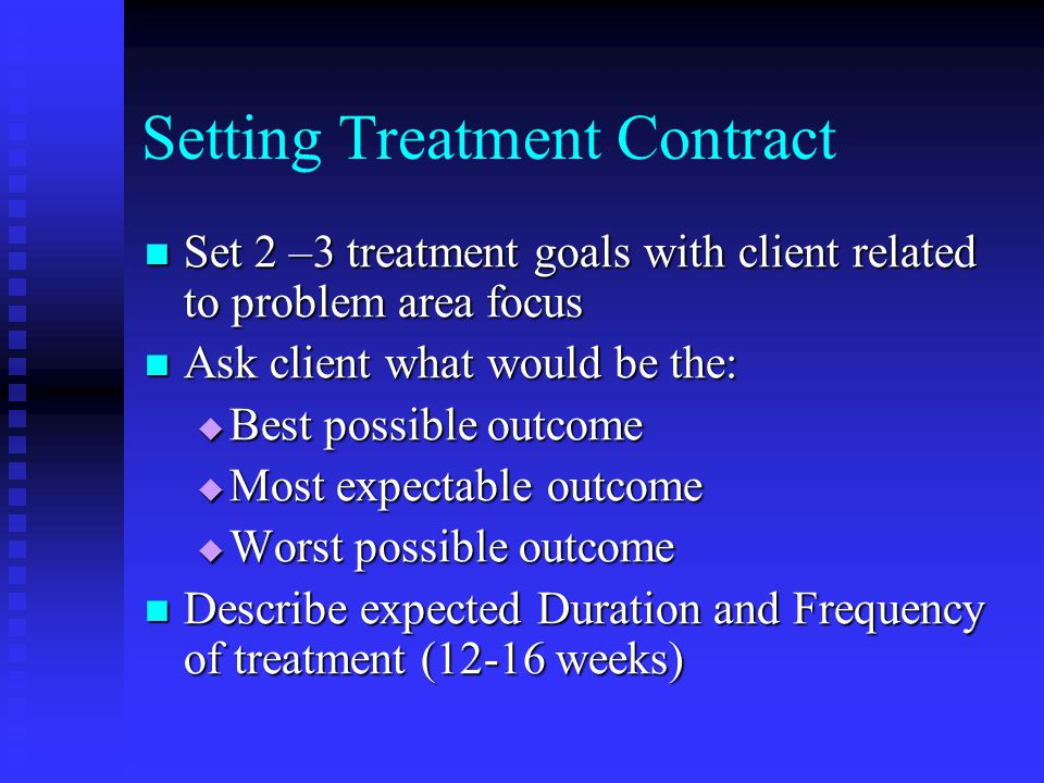 Setting Treatment Contract