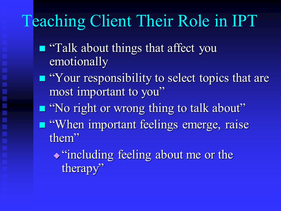 Teaching Client Their Role in IPT