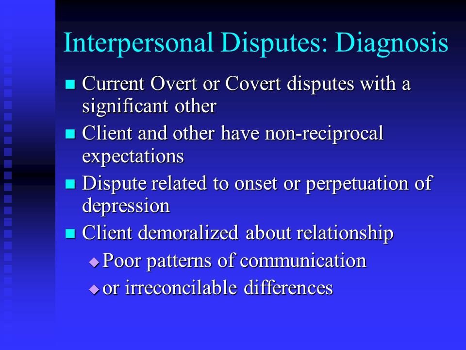 Interpersonal Disputes: Diagnosis