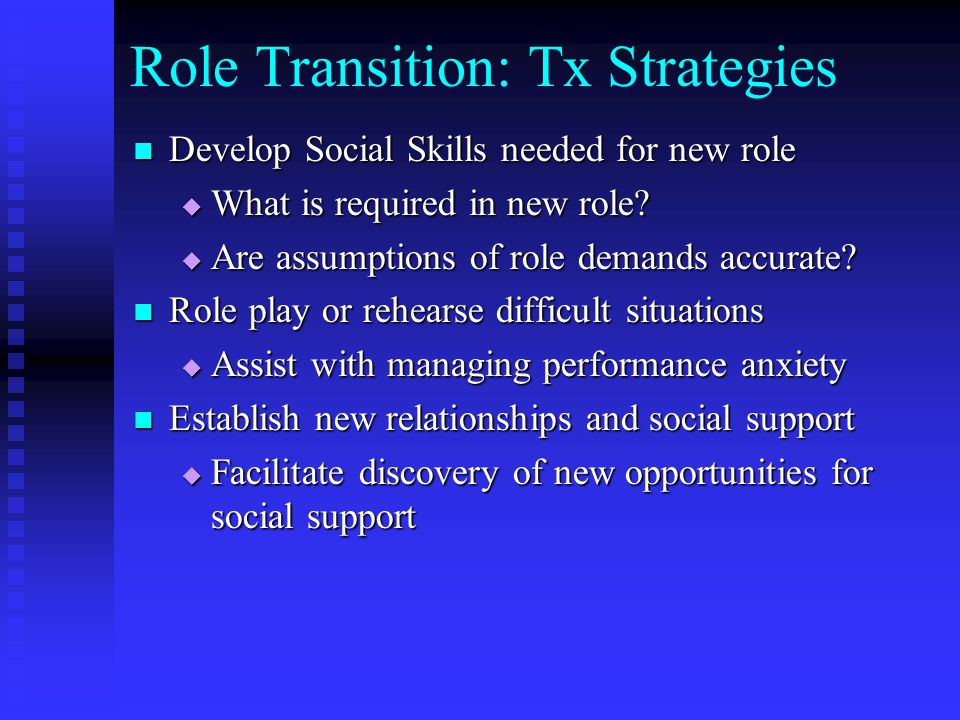 Role Transition: Tx Strategies