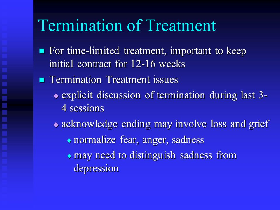 Termination of Treatment