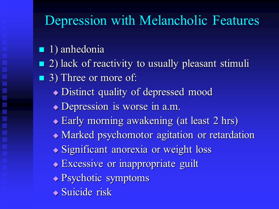 Depression with Melancholic Features
