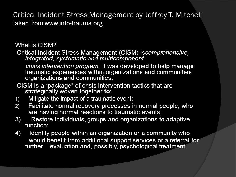 Critical Incident Stress Management by Jeffrey T