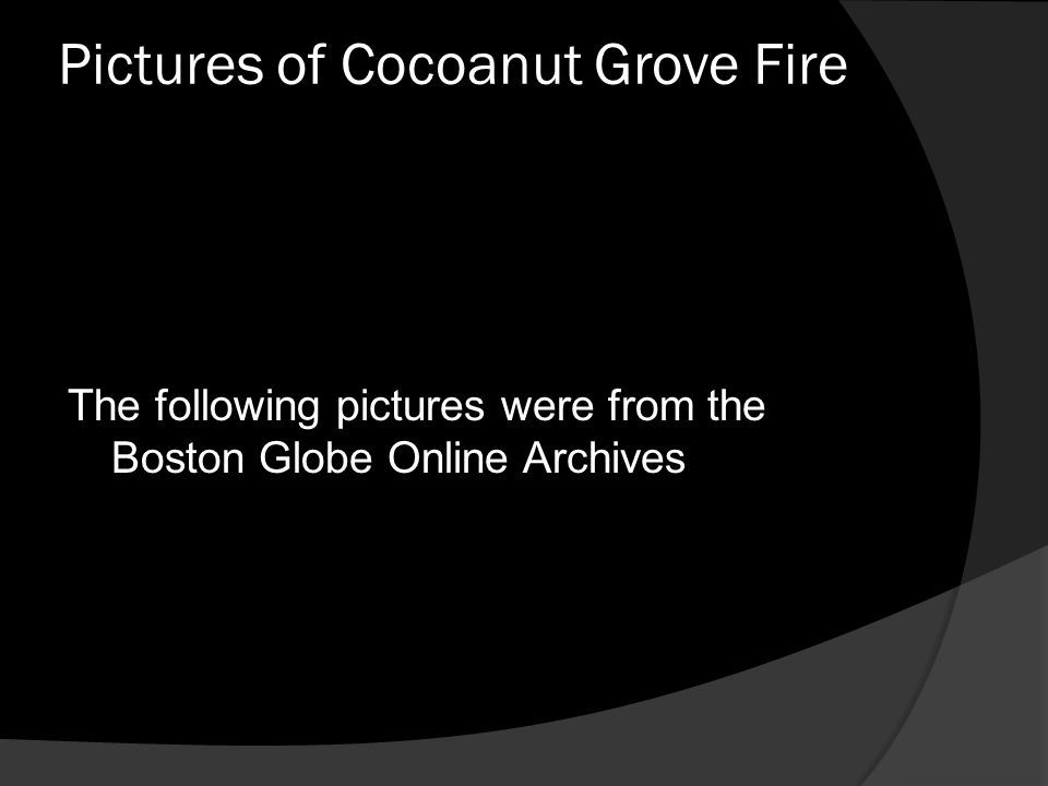 Pictures of Cocoanut Grove Fire