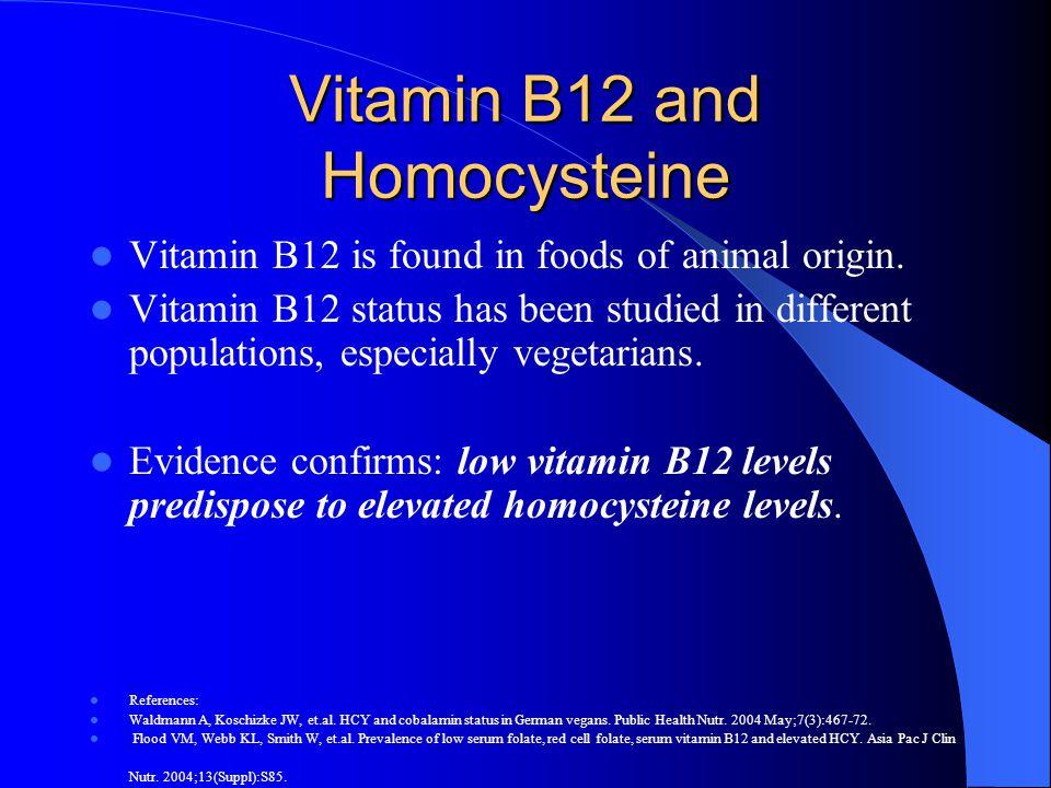 Vitamin B12 and Homocysteine
