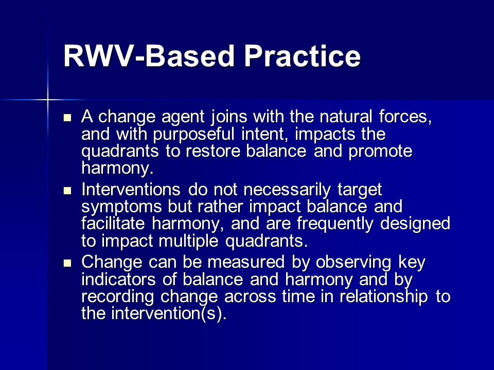 RWV-Based Practice
