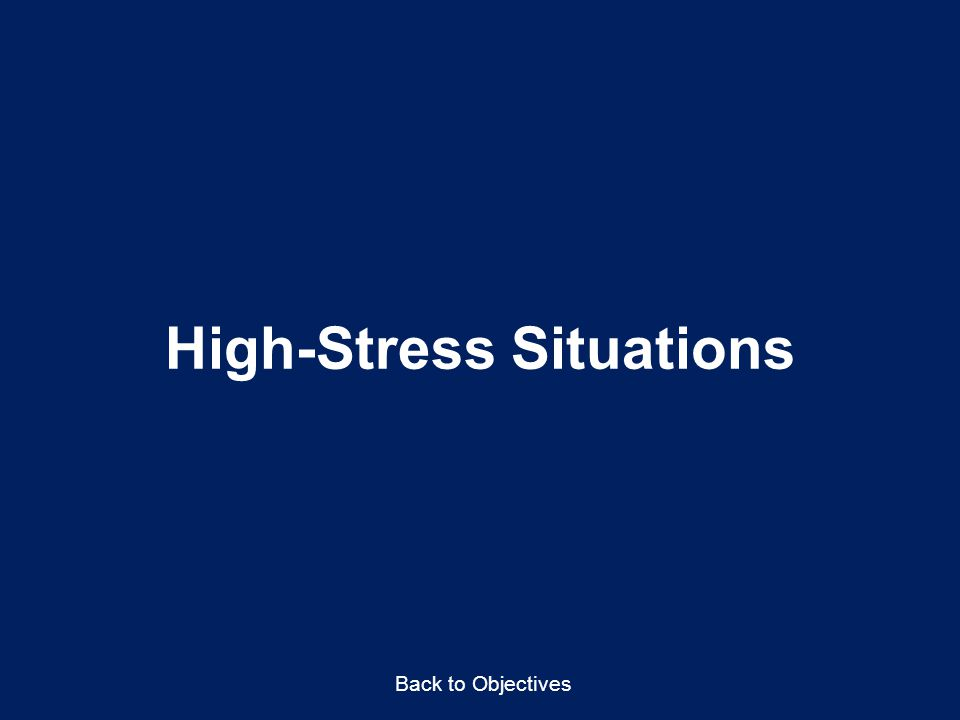 High-Stress Situations