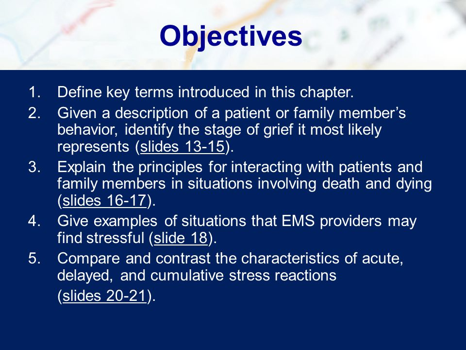 Objectives Define key terms introduced in this chapter.