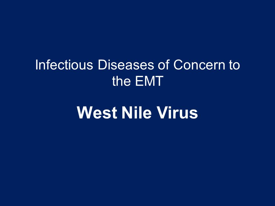 Infectious Diseases of Concern to the EMT