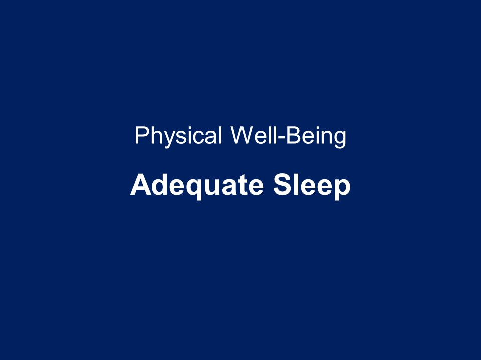 Adequate Sleep Physical Well-Being Talking Points