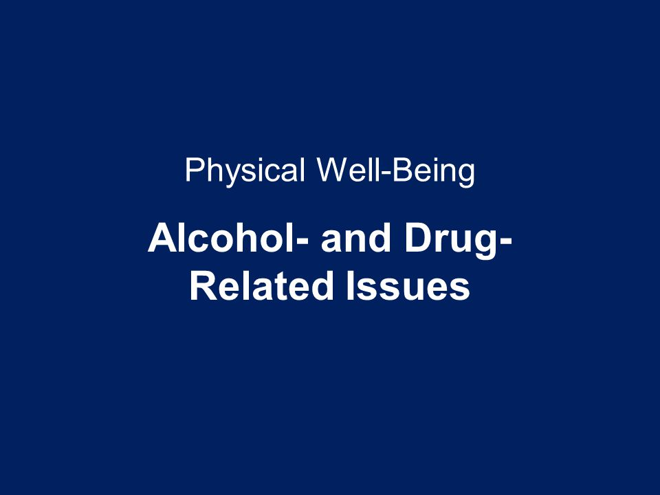 Alcohol- and Drug-Related Issues
