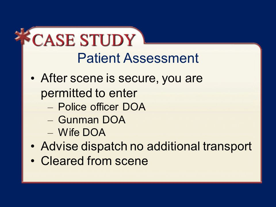 CASE STUDY Patient Assessment
