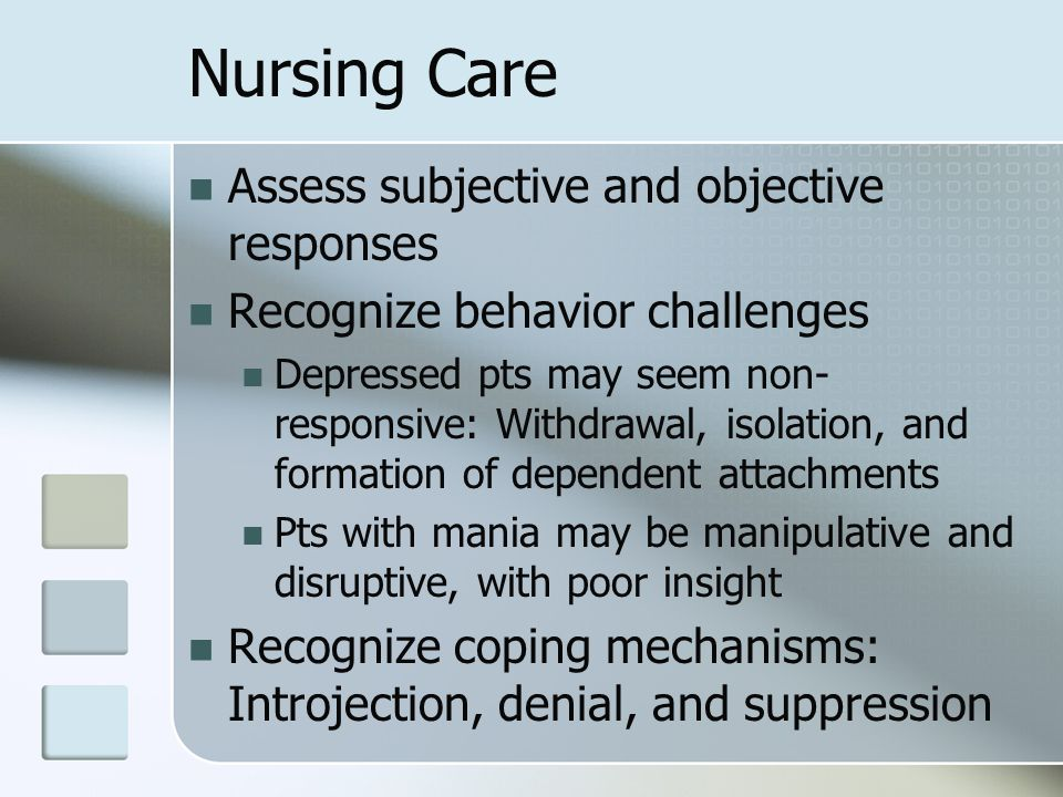 Nursing Care Assess subjective and objective responses