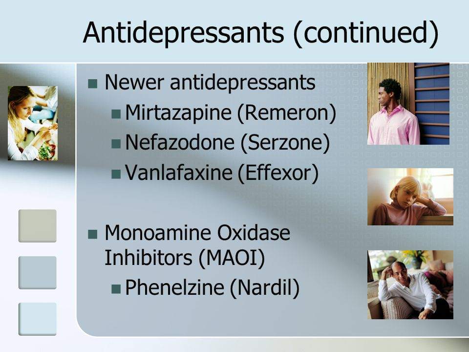 Antidepressants (continued)