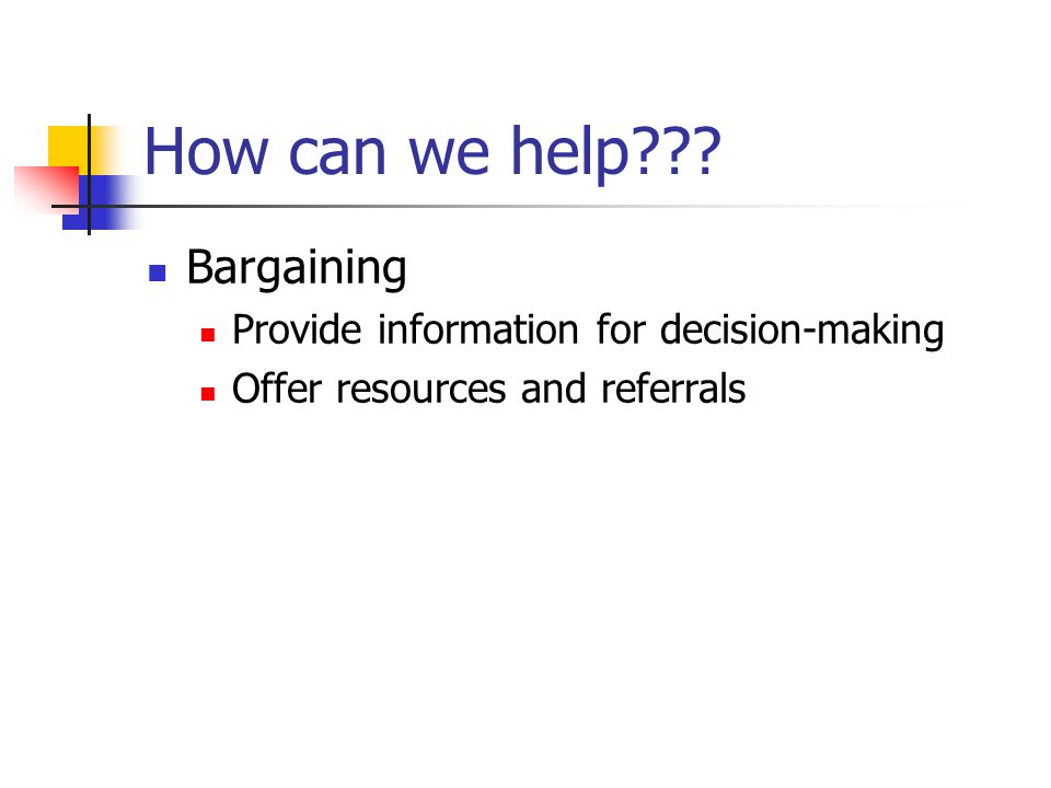 How can we help Bargaining Provide information for decision-making