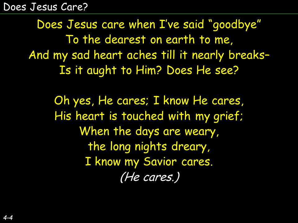 Does Jesus care when I've said goodbye