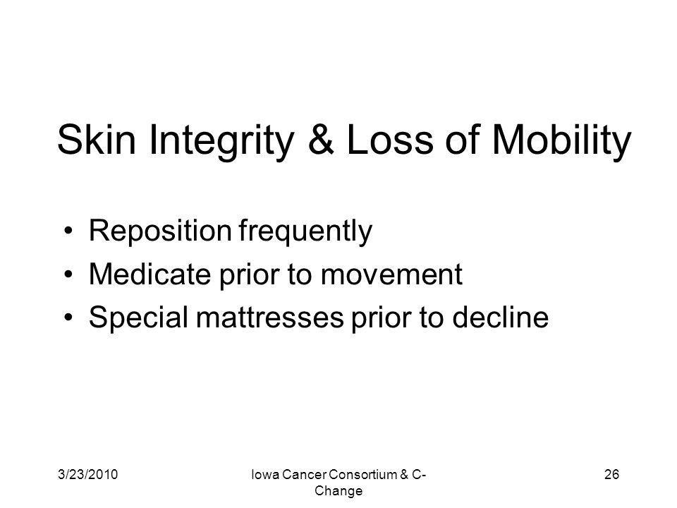 Skin Integrity & Loss of Mobility