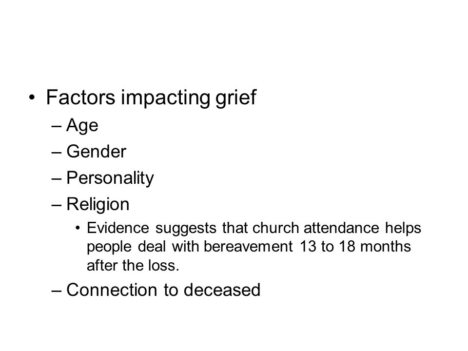 Factors impacting grief