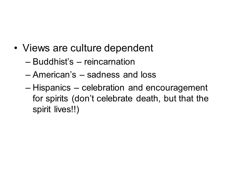 Views are culture dependent