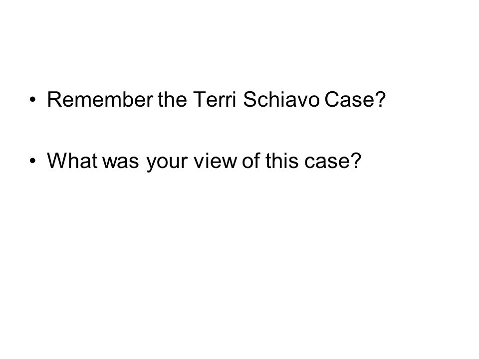 Remember the Terri Schiavo Case