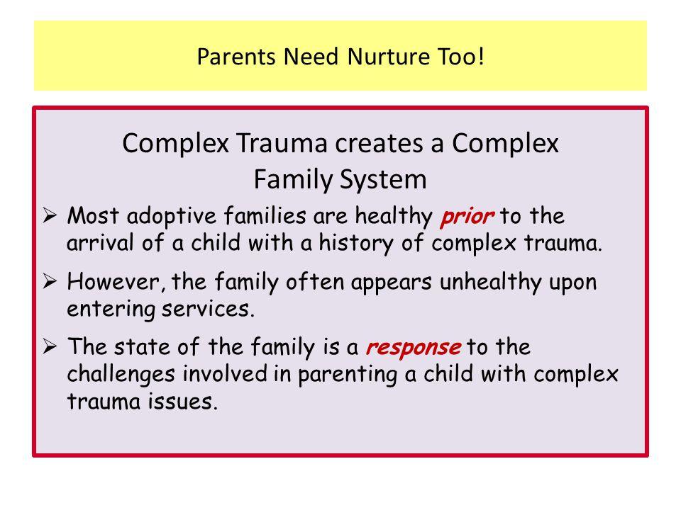 Parents Need Nurture Too!