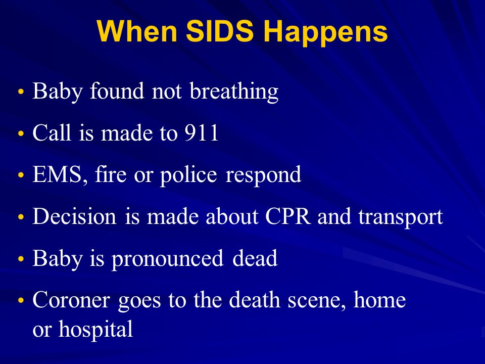 When SIDS Happens Baby found not breathing Call is made to 911