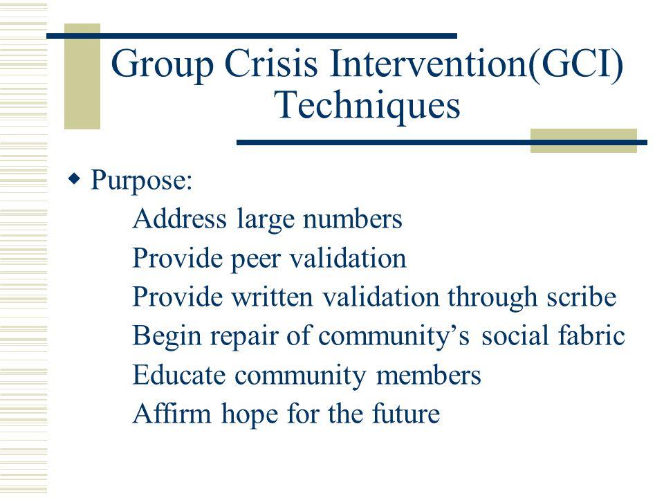 Group Crisis Intervention(GCI) Techniques