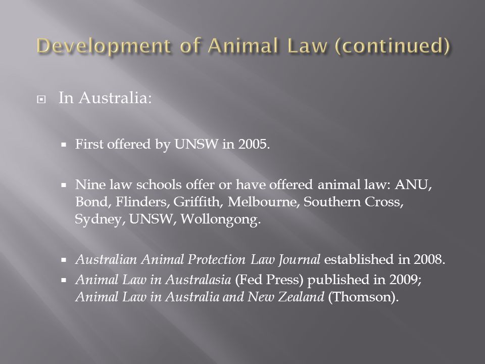 Development of Animal Law (continued)
