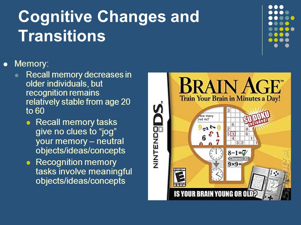 Cognitive Changes and Transitions