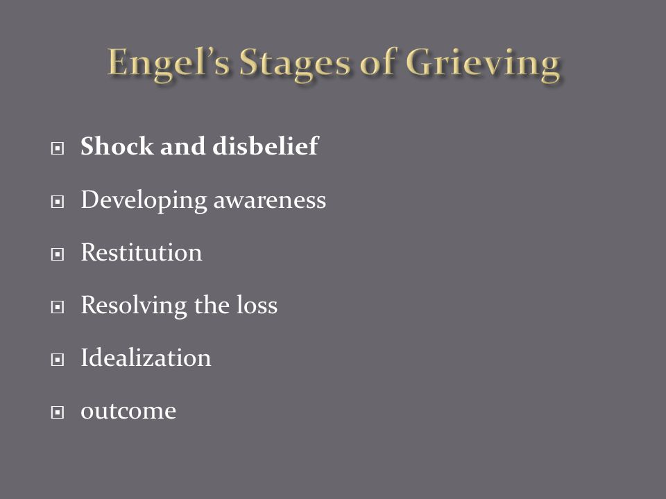 Engel's Stages of Grieving