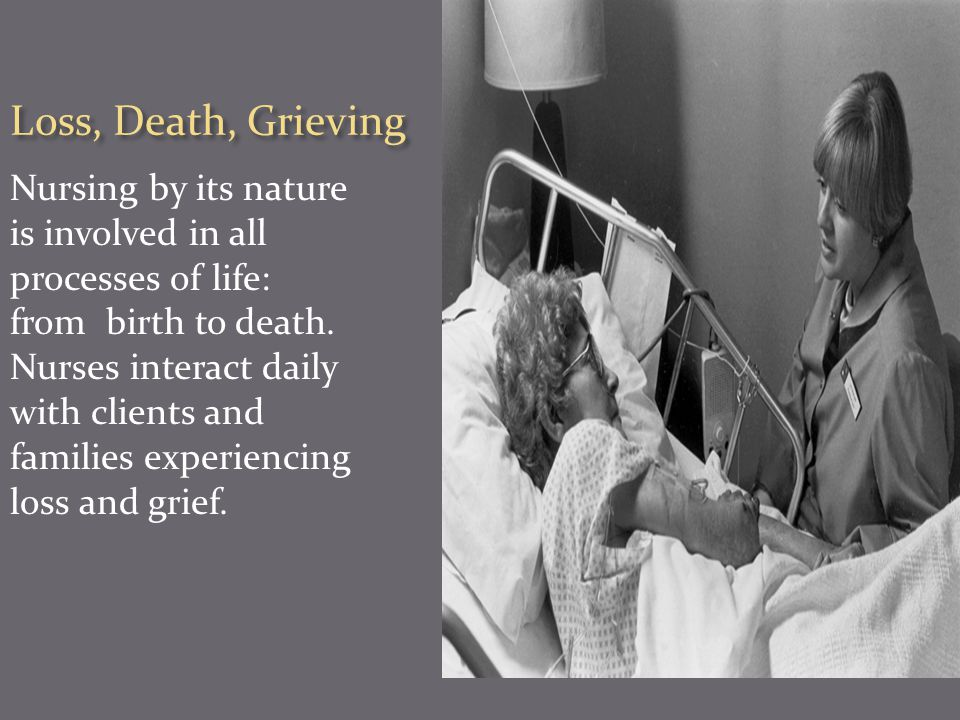 Loss, Death, Grieving