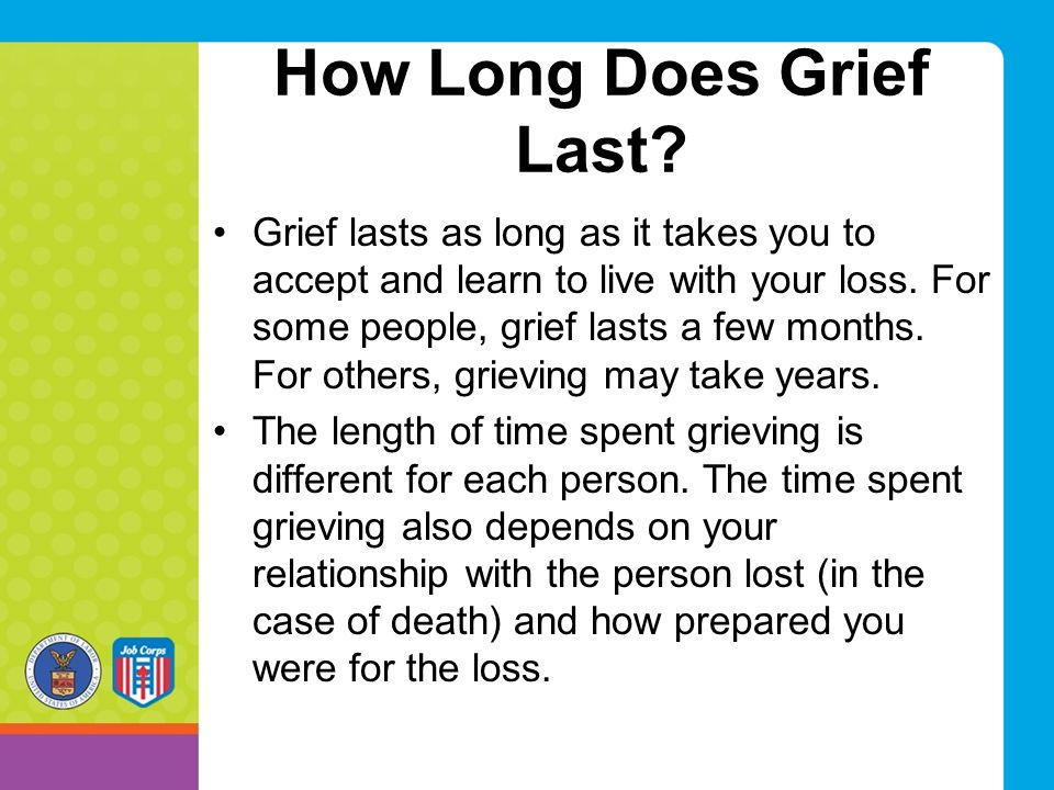 How Long Does Grief Last