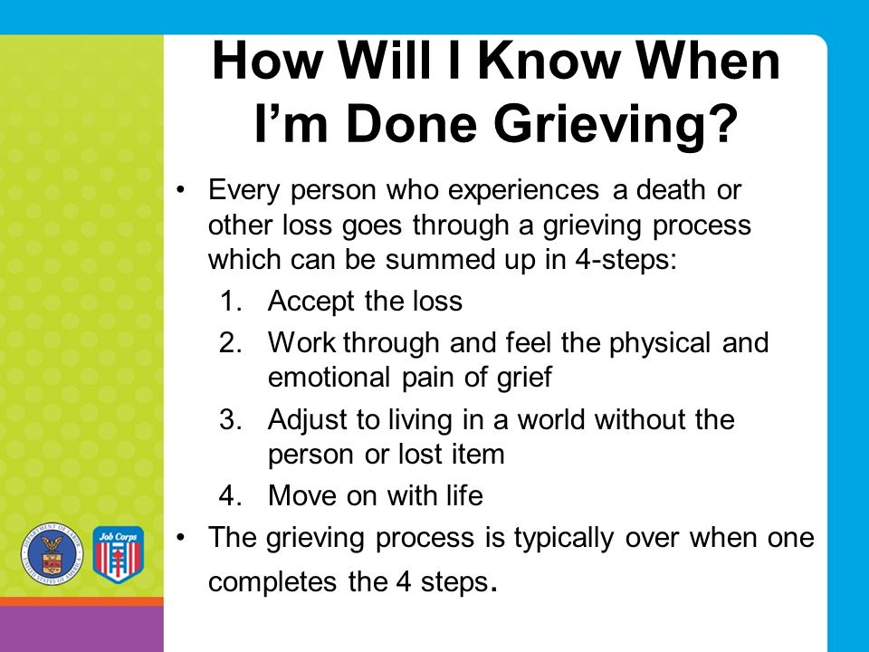 How Will I Know When I'm Done Grieving