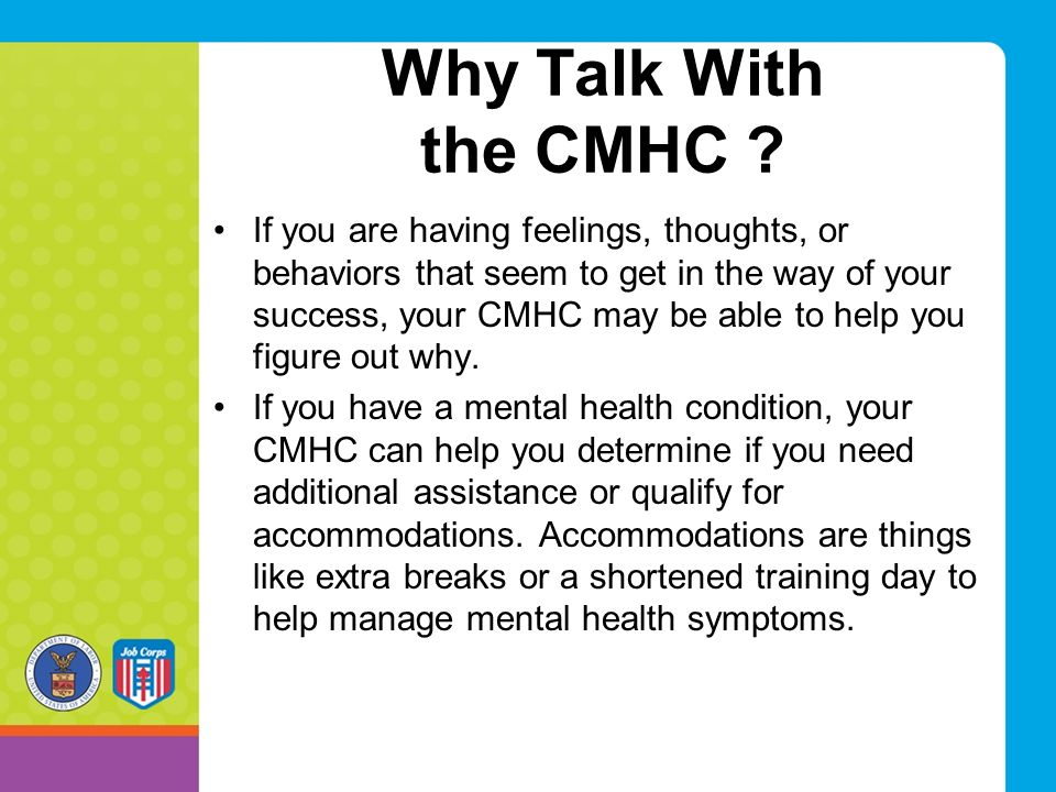 Why Talk With the CMHC