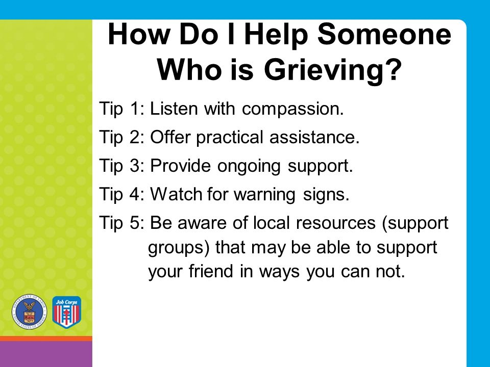 How Do I Help Someone Who is Grieving