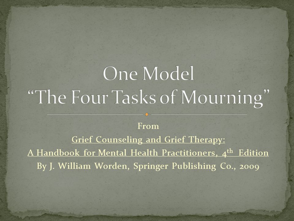 One Model The Four Tasks of Mourning