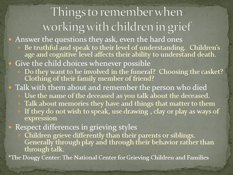 Things to remember when working with children in grief