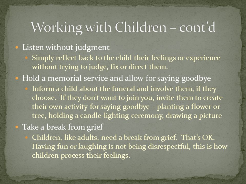 Working with Children – cont'd