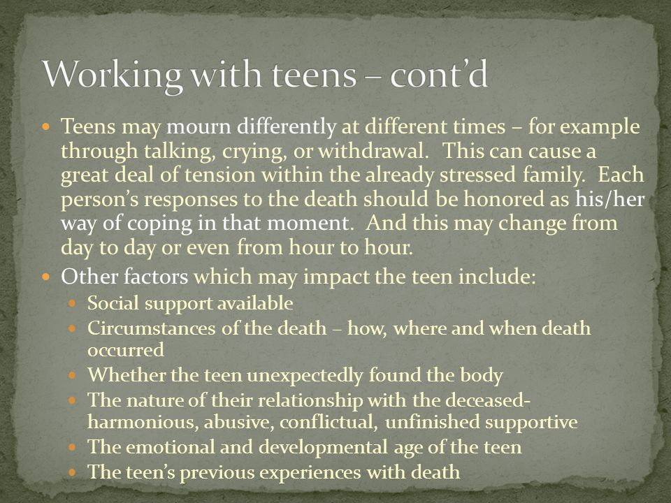 Working with teens – cont'd
