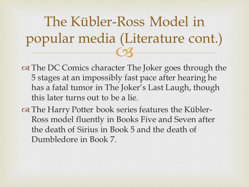 The Kübler-Ross Model in popular media (Literature cont.)