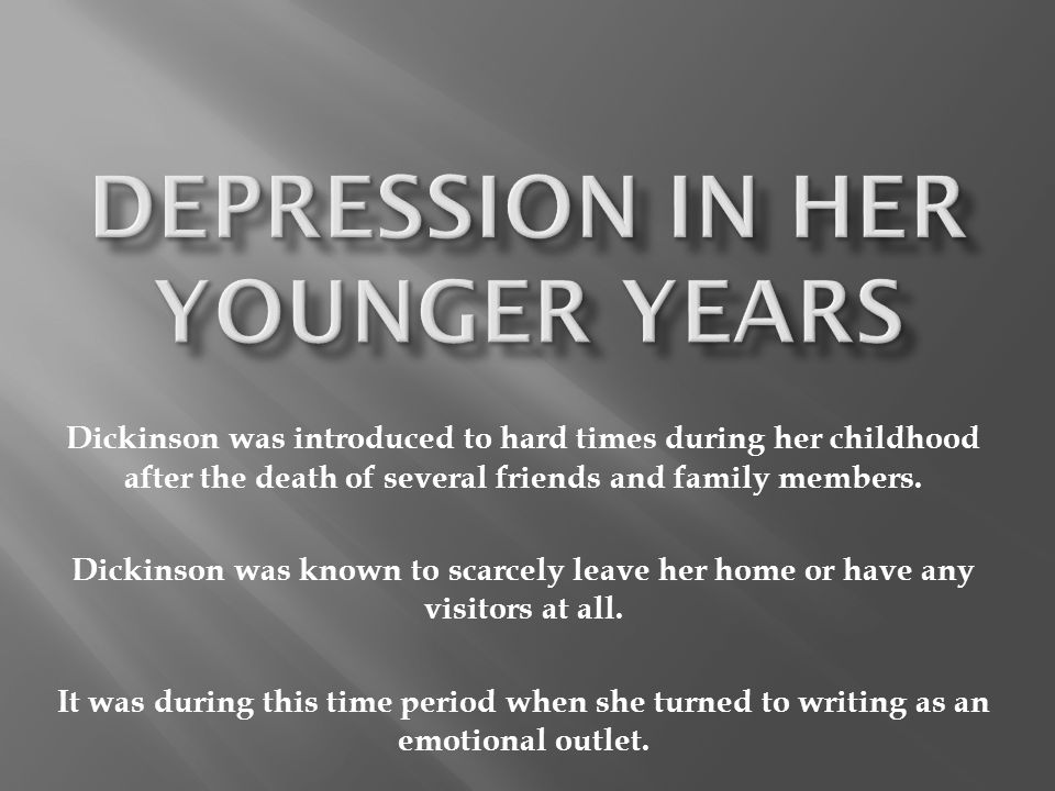 Depression in her younger years