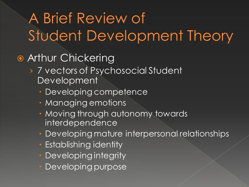 A Brief Review of Student Development Theory