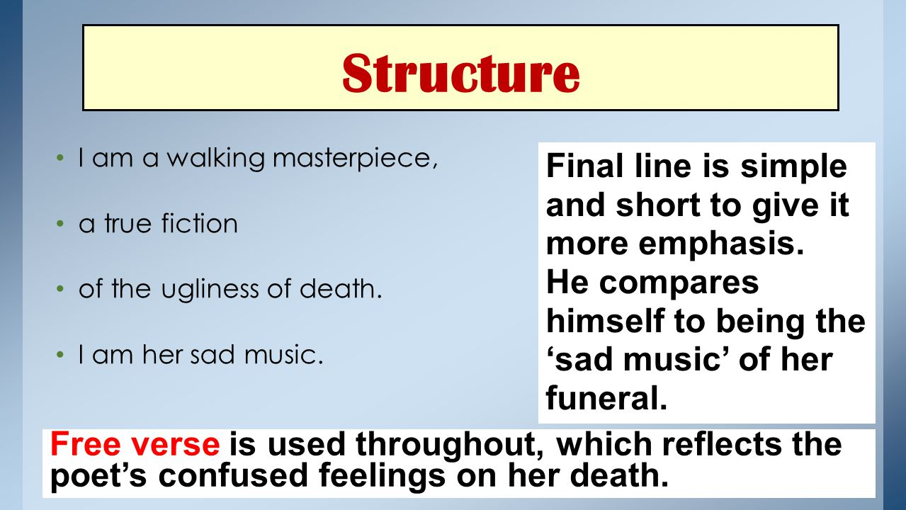 Structure Final line is simple and short to give it more emphasis.