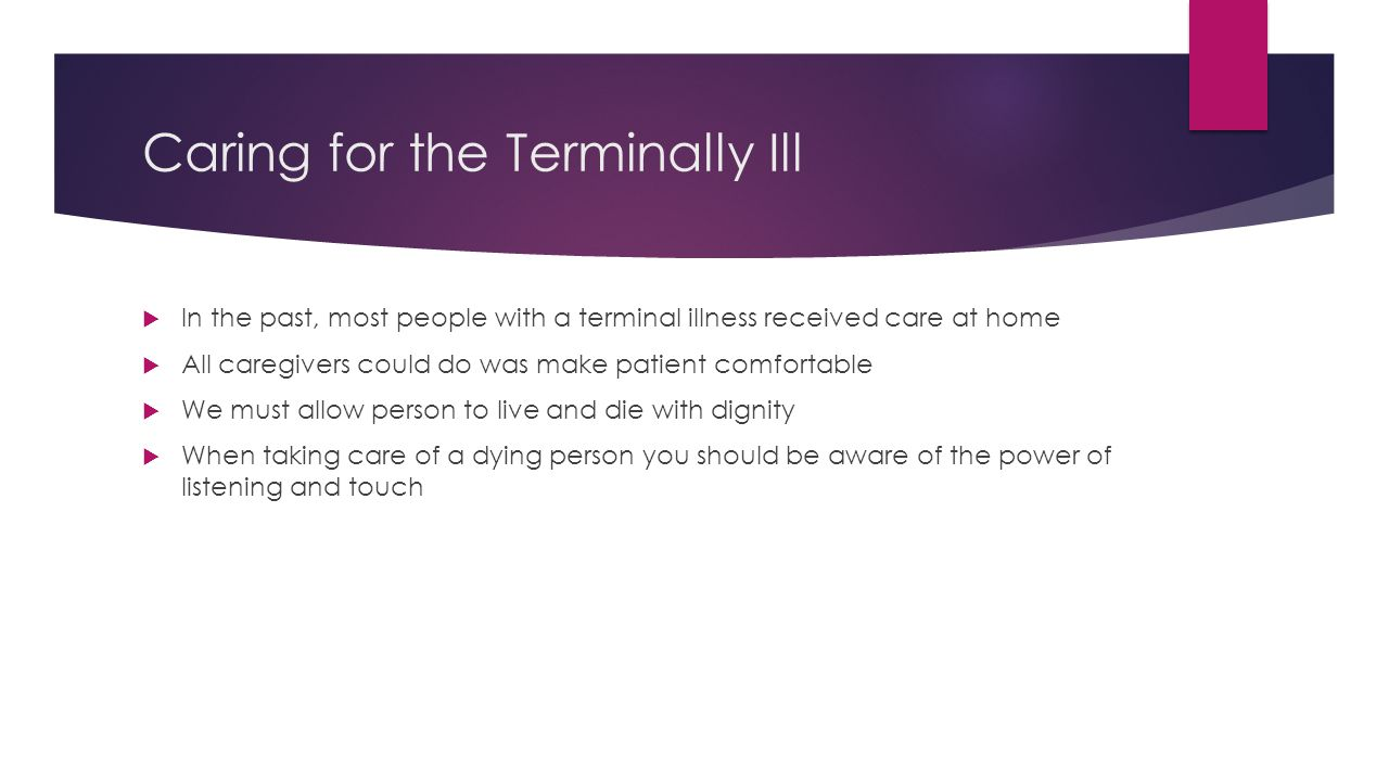 Caring for the Terminally Ill