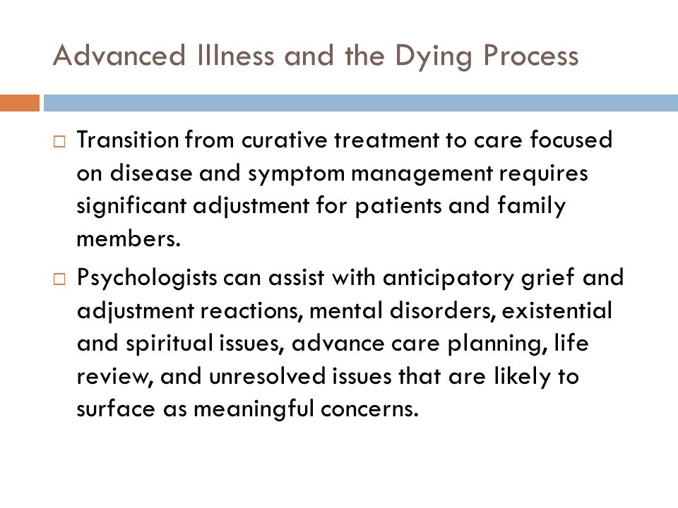 Advanced IIlness and the Dying Process