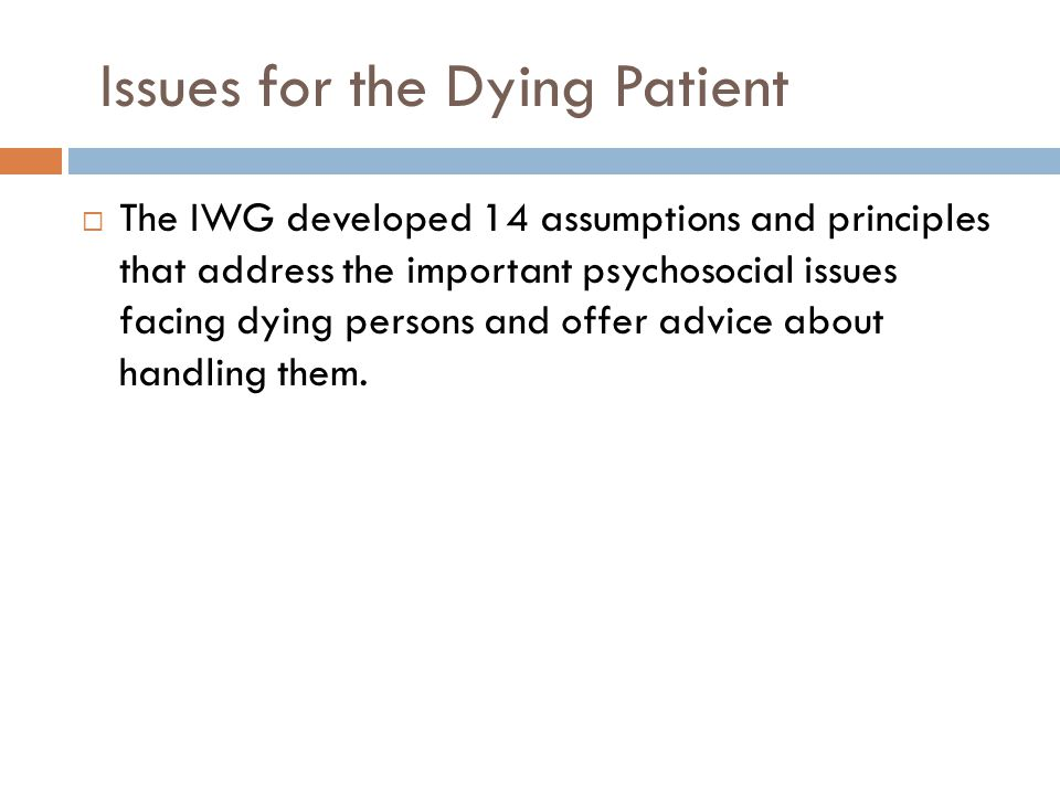 Issues for the Dying Patient